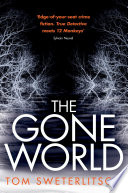 The Gone World