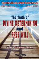 The Truth of Divine Determining and Free Will [Pdf/ePub] eBook