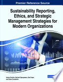 Sustainability Reporting  Ethics  and Strategic Management Strategies for Modern Organizations