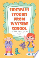 Sideways Stories From Wayside School The Best-selling Kids_ Book