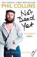 Not Dead Yet  The Autobiography Book PDF