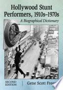 Hollywood Stunt Performers, 1910säóñ1970s