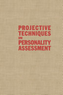 Projective Techniques in Personality Assessment [Pdf/ePub] eBook