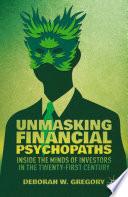 Unmasking Financial Psychopaths