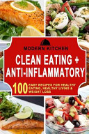 Clean Eating   Anti inflammatory