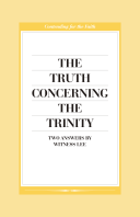 The Truth Concerning the Trinity