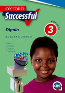 Books - Oxford Successful Mathematics Grade 3 Learners Book (Setswana) Oxford Successful Dipalo Mophato 3 Buka ya Moithuti | ISBN 9780199052103