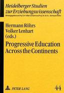 Progressive Education Across the Continents