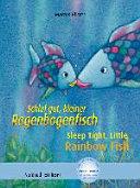 Schlaf gut, kleiner Regenbogenfisch