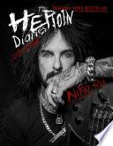 The heroin diaries. Un anno nella vita di una rockstar allo sbando. Ediz. ampliata