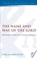 The Name And Way Of The Lord