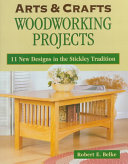 Arts & Crafts Woodworking Projects