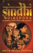 Sindhi Diaspora in Manila  Hong Kong  and Jakarta