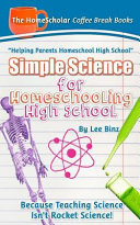 Simple Science for Homeschooling High School