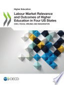 Higher Education Labour Market Relevance and Outcomes of Higher Education in Four US States Ohio  Texas  Virginia and Washington