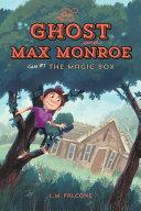 The Ghost and Max Monroe, Case #1 Pdf/ePub eBook