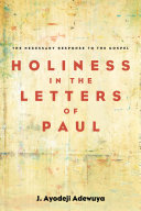 Holiness in the Letters of Paul