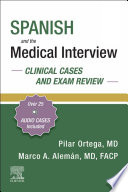 Spanish and the Medical Interview: Clinical Cases and Exam Review - E-Book