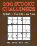 200 Sudoku Challenges   Medium   Volume 1