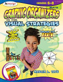Engage the Brain  Graphic Organizers and Other Visual Strategies  Math  Grades 6   8