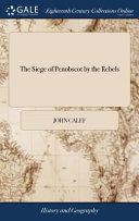 The Siege of Penobscot by the Rebels