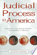 Judicial Process In America, 7th Edition