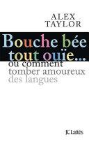Bouche bée, tout ouïe Pdf/ePub eBook