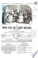 Les trois fils de Cadet Roussel comedie-vaudeville en trois actes par MM. Varin, Laurencin et Michel Delaporte