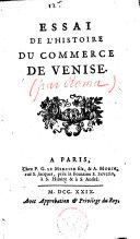 Essai de l'histoire du commerce de Venise