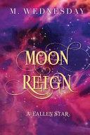 Moon Reign