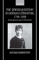 The 'Jewish Question' in German Literature, 1749-1939