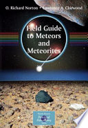 Field Guide to Meteors and Meteorites Book