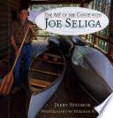 Art of the Canoe with Joe Seliga