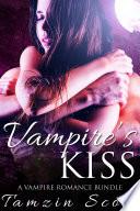 Vampire's Kiss (A Vampire Romance Bundle)