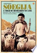 Soegija a Child of Bethlehem van Java Book