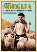 Soegija a Child of Bethlehem van Java