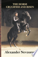 The Horse Crucified and Risen Book