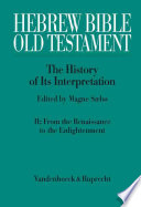 Hebrew Bible, Old Testament: From the Renaissance to the Enlightenment [1300-1800]