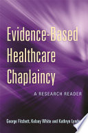 Evidence Based Healthcare Chaplaincy