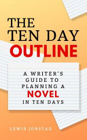 The Ten Day Outline