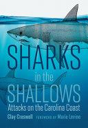 Sharks in the Shallows  Attacks on the Carolina Coast Book