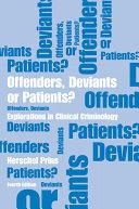 Pdf Offenders, Deviants, Or Patients?