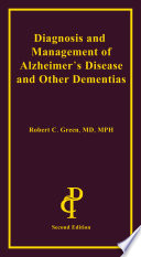Diagnosis and Management of Alzheimer s Disease and Other Dementias Book