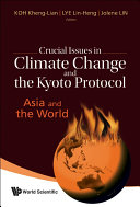 Crucial Issues in Climate Change and the Kyoto Protocol