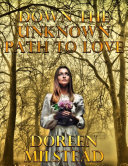 Pdf Down the Unknown Path to Love: A Pair of Historical Romances Telecharger