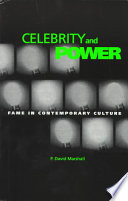 Celebrity and Power, Fame in Contemporary Culture by P. David Marshall PDF