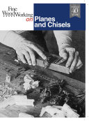 Fine Woodworking On Planes And Chisels 29 Articles Editors Of Fine Woodworking Google Books