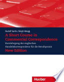 A Short Course In Commercial Correspondence New Edition