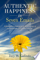 Authentic Happiness in Seven Emails Book