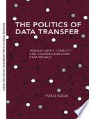 The Politics of Data Transfer Book